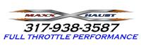 Maxx Xhaust LLC, Full Throttle Performance
