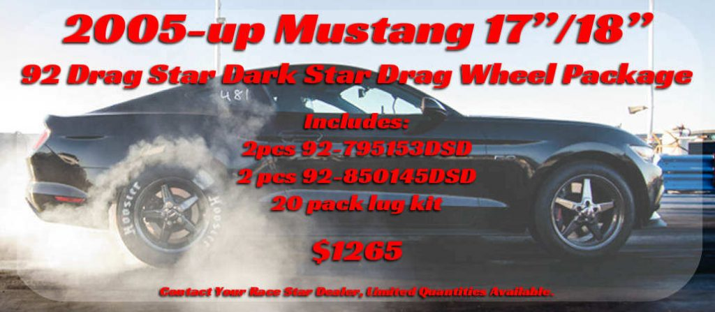 "2005-up Mustang 17""/18"" 92 Drag Star Dark Star Drag Wheel Package"